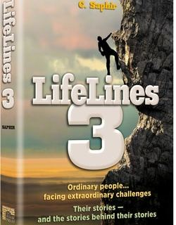 LifeLines 3 Ordinary People…Facing Extraordinary Challenges. Their Stories - and the Stories Behind Their Stories by C. Saphir