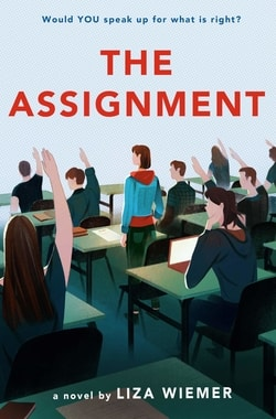The Assign­ment by Liza Wiemer