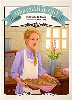 The Challah Girl by Bracha K. Sharp, Anita Tung
