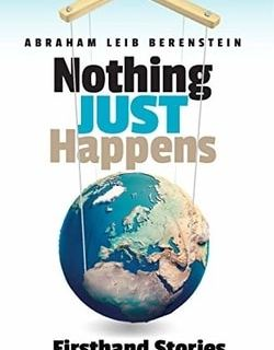 Nothing Just Happens by Abraham Leib Berenstein