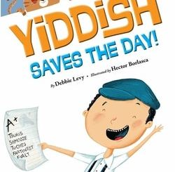 Yiddish Saves the Day by Debbie Levy