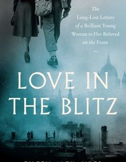 Love in the Blitz by Eileen Alexander
