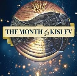 The Month of Kislev: Rekindling Hope, Dreams and Trust by Dovber Pinson