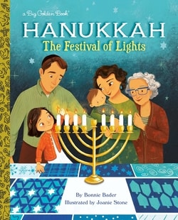 Hanukkah: The Fes­ti­val of Lights by Bon­nie Bad­er