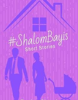 """""""#ShalomBayis"""" by Penina Shtauber"""