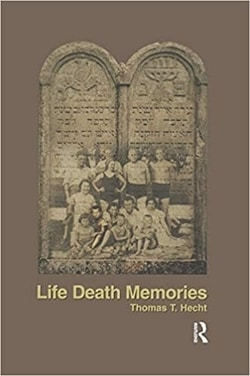 Life Death Memories by Thomas Hecht