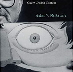 Wild Visionary: Maurice Sendak in Queer Jewish Context by Golan Y. Moskowitz