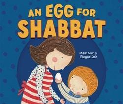 An Egg for Shabbat by Mirik Snir