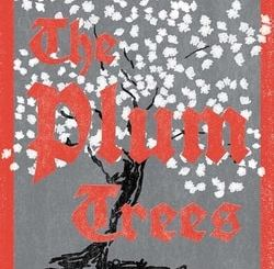 The Plum Trees by Victoria Shorr