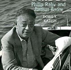The Secular Rabbi: Philip Rahv and Partisan Review by Doris Kadish