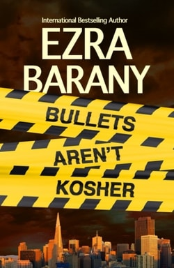 Bullets Aren't Kosher by Ezra Barany