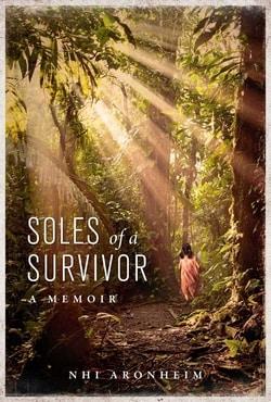 Soles of a Survivor by Nhi Aronheim