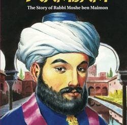 Rambam: The Story of Rabbi Moshe ben Maimon by Rochel Yaffe