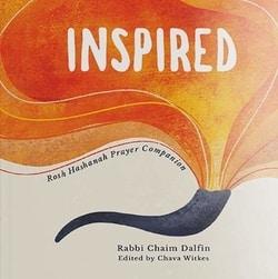 Inspired: Rosh Hashanah Prayer Companion by Rabbi Chaim Dalfin