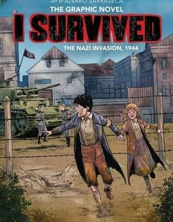 I Survived the Nazi Invasion, 1944: The Graphic Novel by Lauren Tarshis