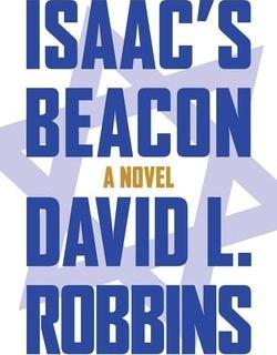 Isaac's Beacon by David L. Robbins