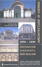 Berha Blaschke et al, Architecture in Vienna 1850-1930: New Objectivity, (Springer Vienna Architecture, 2002)
