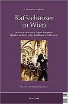 Christoph Wurmdobler, Kaffeehäuser in Wien: Ein Führer durch eine Wiener Institution. Klassiker, moderne Cafés, Konditoreien, Coffeeshops, (Vienna: Falter, 2010)