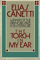 Elias Canetti, The Torch In My Ear (Memoirs, vol. 2), (Munich: Hanser, 1980), ISBN: 978-0037451808, 384 pages.