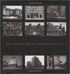 Eva Blau, The Architecture of Red Vienna, 1919-1934, (Cambridge, MA: MIT Press, 1999)