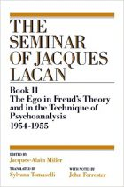 Jacqeus Lacan, Jacques-Alain Miller, Sylvana Tomaselli (Translator), The Ego in Freud's Theory and in the Technique of Psychoanalysis, 1954-1955 (Vol. Book II) (Seminar of Jacques Lacan)