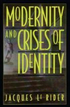 Jacques Le Rider, Modernity and Crises of Identity: Culture and Society in Fin-De-Siecle Vienna, (Paris: PUF, 1990), ISBN: 978-0826406316, 380 pages.