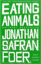Jonathan Safran Foer, Eating Animals (2010)