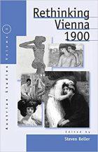Steven Beller, Rethinking Vienna 1900, (New YOrk, Oxford: Berghahn Books, 2001), ISBN: 978-1571811394, 304 pages.