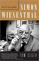 Tom Segev, Simon Wiesenthal: The Life and Legends, (Jerusalem: Keter, 2010 / New York: Doubleday, 2010)
