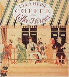 Ulla Heise, Coffee and Coffee Houses (Cologne: Komet, 1997)