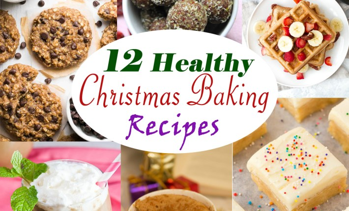 12 Healthy Christmas Baking Recipes #christmas #healthy #refinedsugarfree #glutenfree