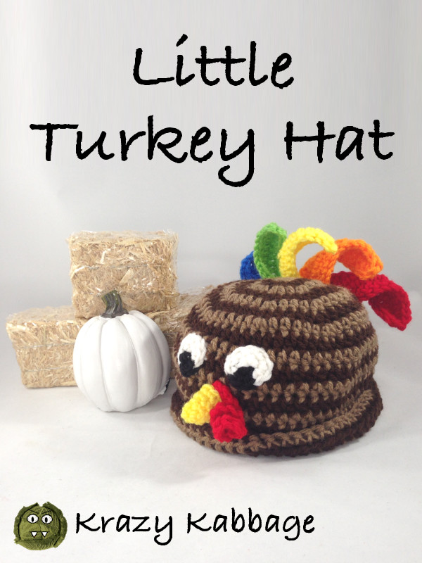 Little Turkey Hat Crochet Pattern Krazy Kabbage