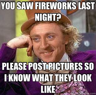 You Saw Fireworks
