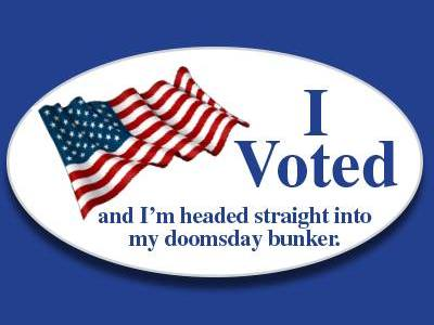 I Voted Now Off To The Bunker