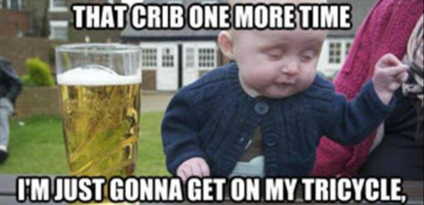 Drunk Baby Off On The Trike