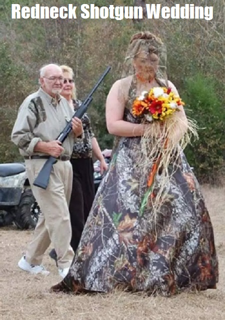 Redneck Shotgun Wedding