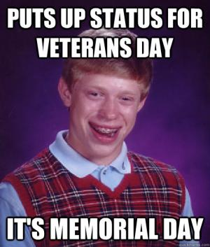 Memorial Day Bad Luck Brian