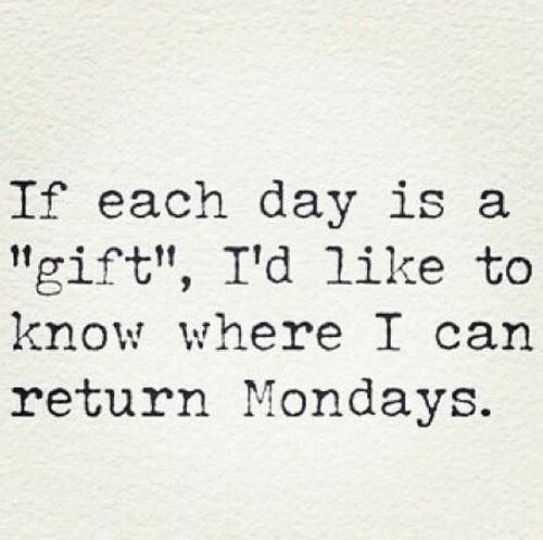 Returning Monday