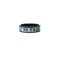 To Thine Own Self Be True Stainless Steel Ring