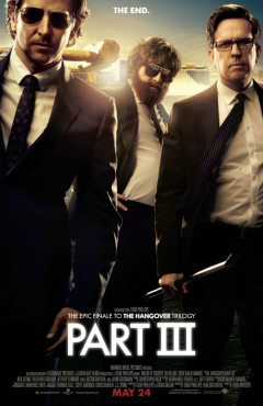 Bradley Cooper Ed Helms Zach Galifianakis Hangover III Movie Poster