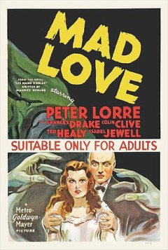 Peter Lorre Mad Love Movie Poster