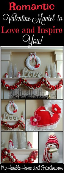 Romantic Valentine Mantel To Love and Inspire You! on MyHumbleHomeandGarden.com