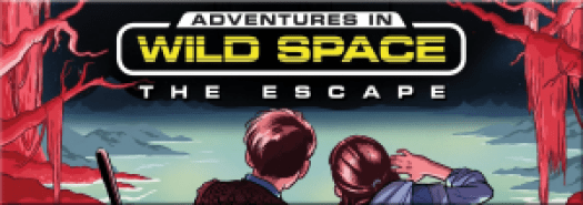 Adventures in Wild Space The Escape