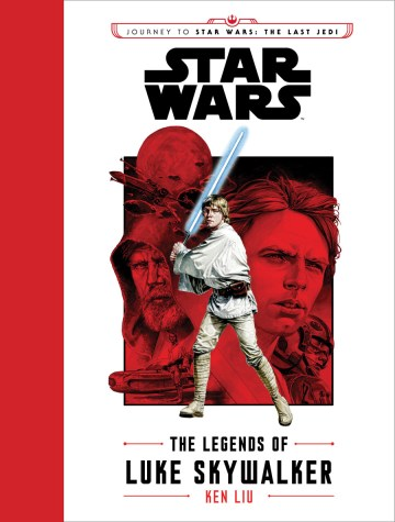 The Legends of Luke Skywalker Full Cover