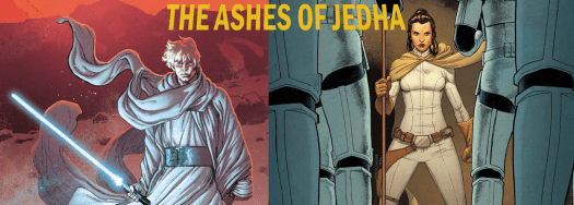 Star Wars Ashes of Jedha Arc Review