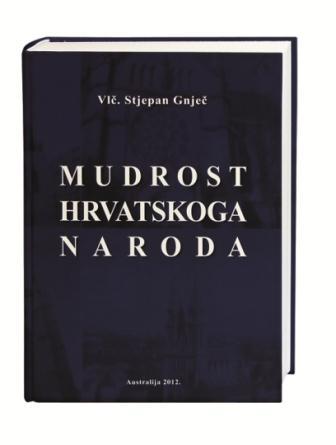 Mudrost hrvatskoga naroda (Hrvatske narodne poslovice, 30.180), A4 formata, tvrdi uvez, 850 stranica