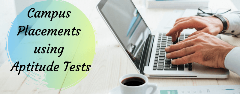 Campus placements using aptitude tests