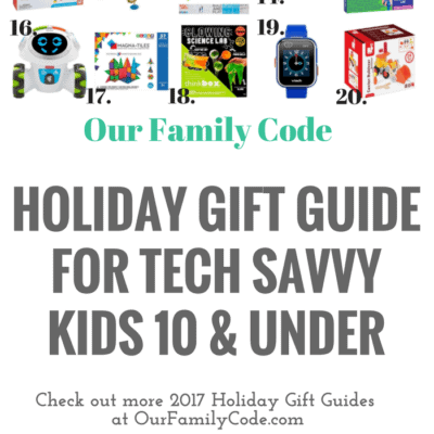 Holiday Gift Guide for Tech Savvy Kids 10 & Under