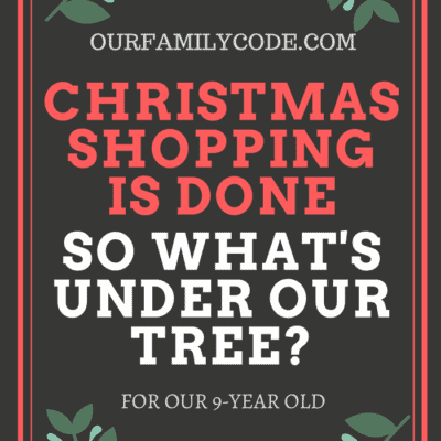 What's Under the Tree for Our 9-Year Old?