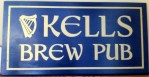 Kells Brew Pub Sign